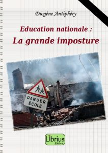 Education Nationale : la grande imposture